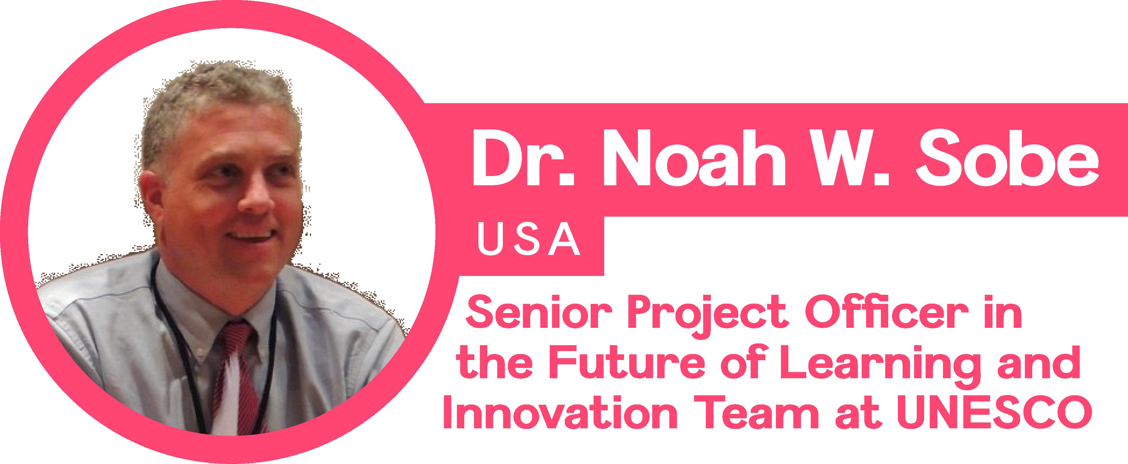 Dr. Noah W. Sobe